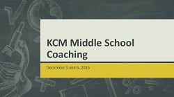 KCM Middle School Coaching Presentation 2016