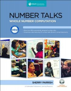 Number Talks: Whole Number Computation, Grades K-5 book