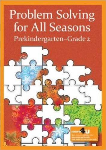 Problem Solving for All Seasons Prekindergarten-Grade 2 book