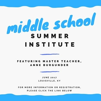 Middle school summer institute, June 2017, Louisville